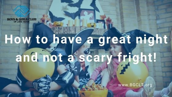 How to have a great night and not a scary fright!