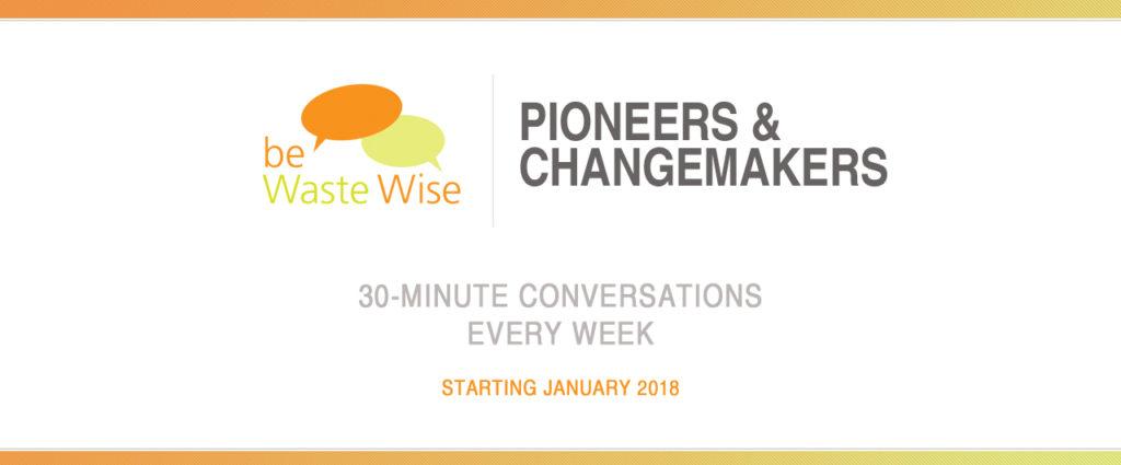 Pioneers & Changemakers