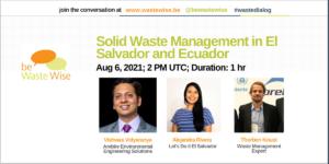 Solid Waste Management in El Salvador and Ecuador (Manejo de residuos sólidos en El Salvador y Ecuador)
