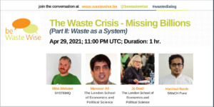 The Waste Crisis - Missing Billions (Part II: Waste as a Resource)