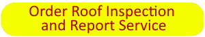 order roof inspection and report service