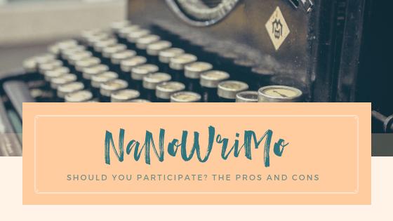 NaNoWriMo: Should you participate