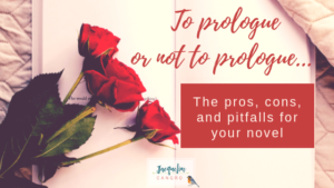 Should you include a prologue in your novel?