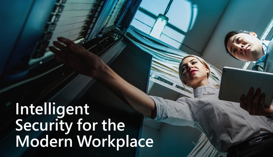 Intelligent Security for The Modern Workplace