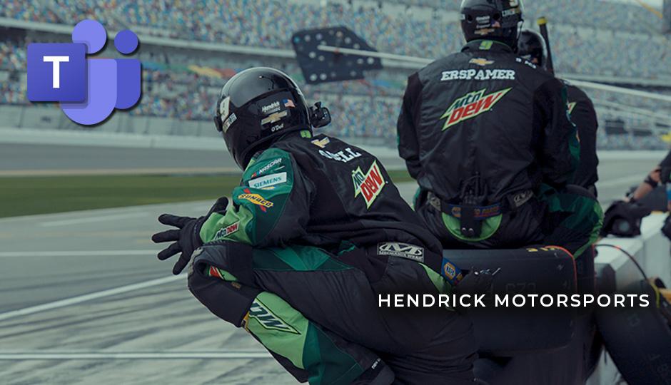 hendrick motorsports microsoft teams
