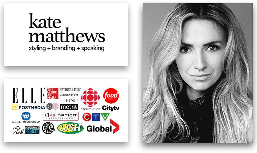 Kate Matthews B.Comm | Wardrobe Stylist + Brand Consultant