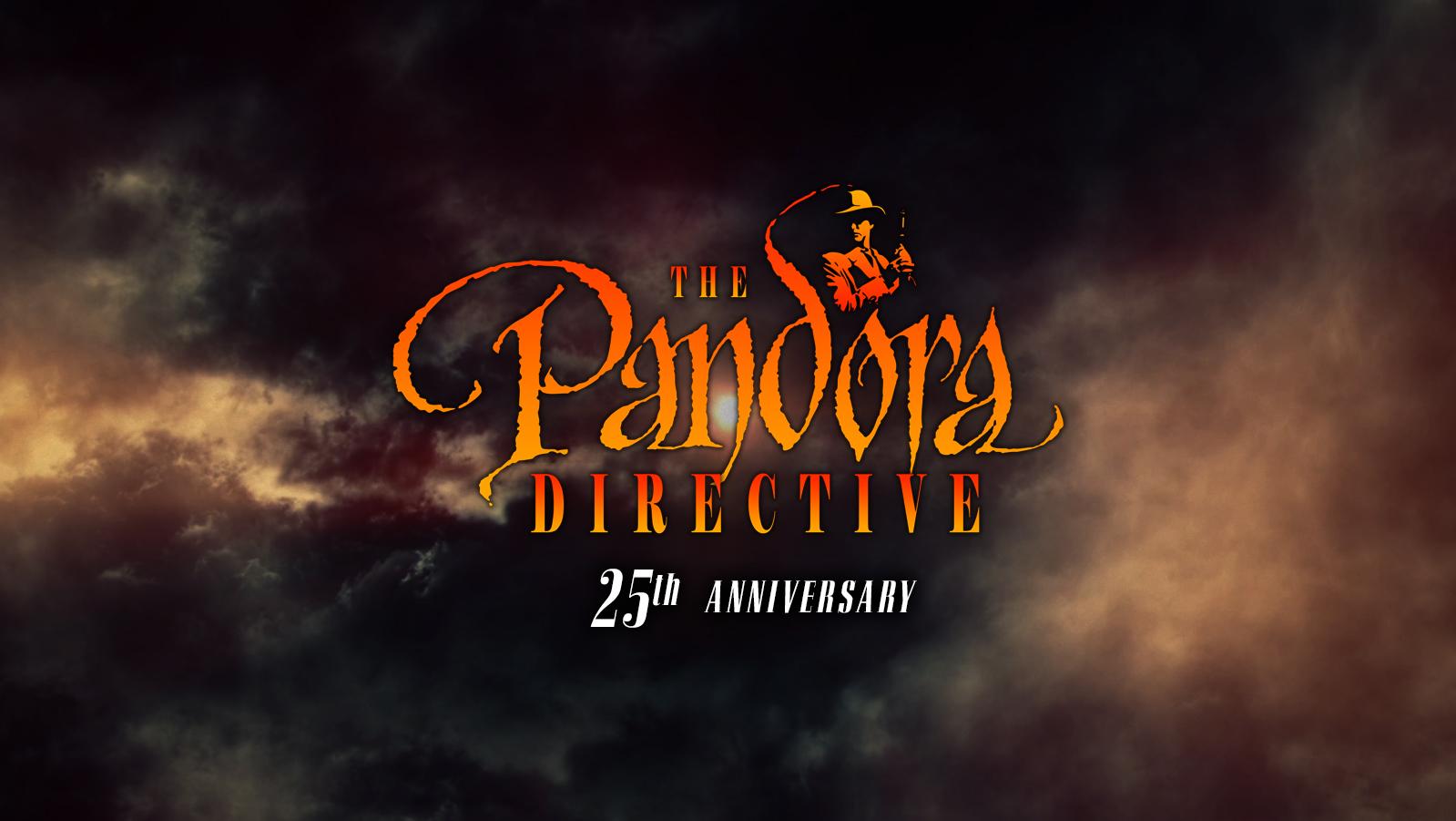 The Pandora Directive 25th Anniversary