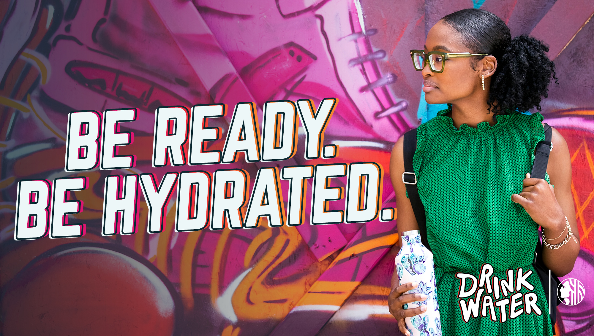 Be Ready Be Hydrated ad of woman with water bottle