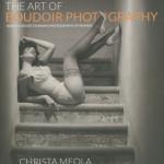 Christa Meola: The Art of Boudoir Photography