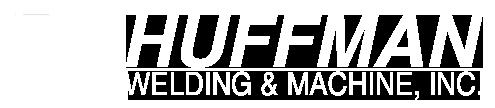 Huffman Welding and Machine