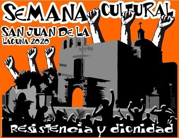 """Con """"Resistencia y dignidad"""" en el Pueblo de la Laguna realizan I Semana Cultural"""