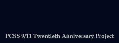 /pcss-9-11-twentieth-anniversary-project/