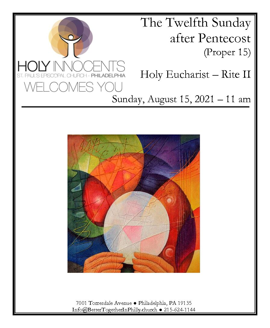 The Holy Eucharist – The Twelfth Sunday after Pentecost
