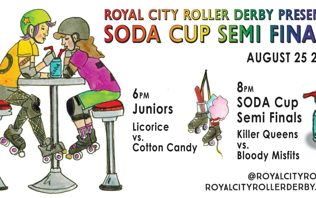 S.O.D.A Cup Semi-Finals on August 25th