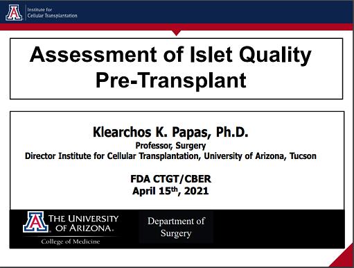 Assessment of Islet Quality Pre-Transplant by Klearchos Papas, Ph.D.
