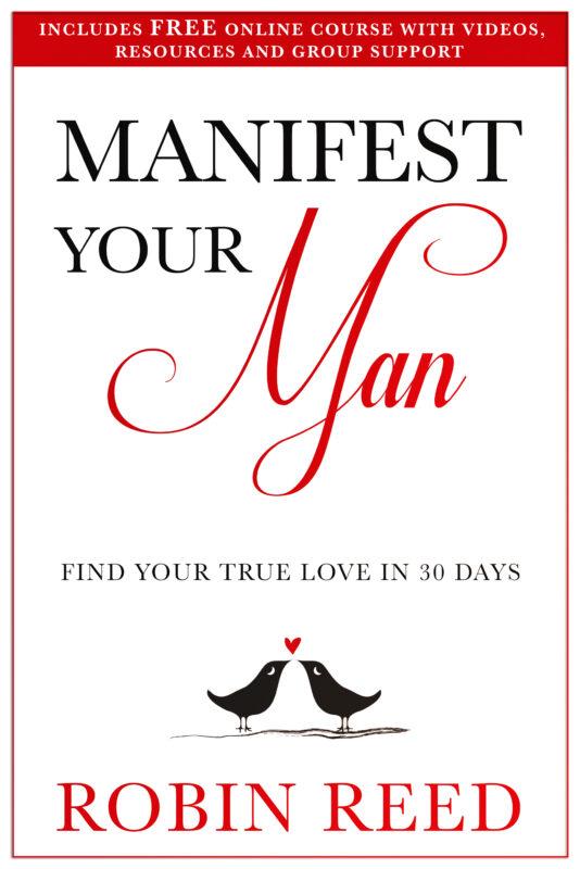 Manifest Your Man – Find Your True Love in 30 Days.