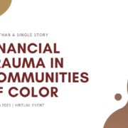 Financial Trauma in Communities of Color