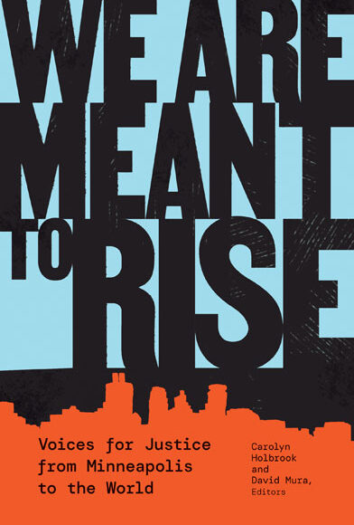 """Star Tribune and Publishers Weekly praise """"We Are Meant to Rise"""""""