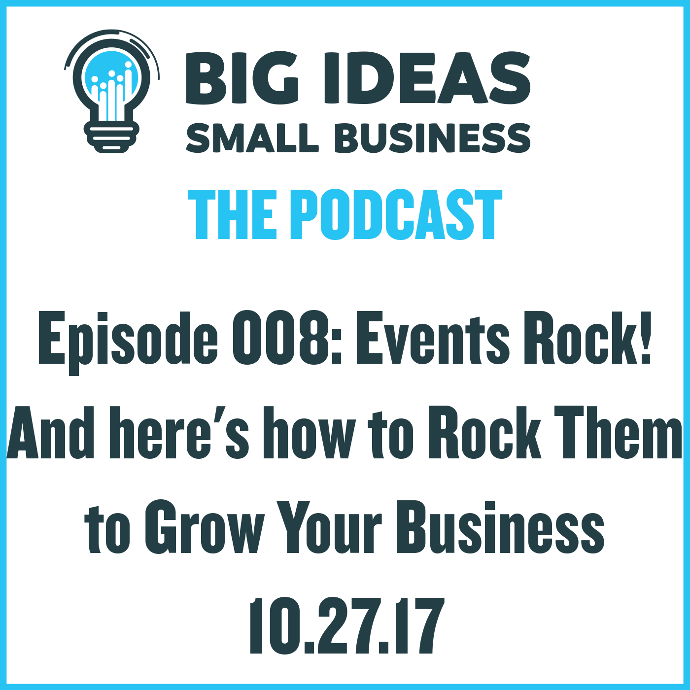 Events Rock! And here's how to Rock Them to Grow Your Business