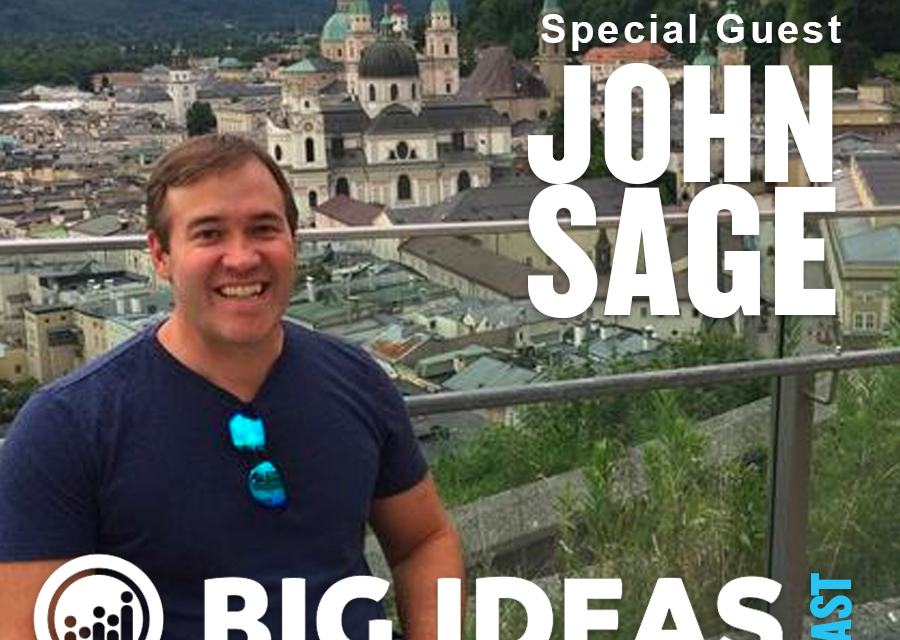 Discover Your Inner Entrepreneur with Guest John Sage