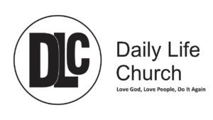 Our church exists to help each person to live a successful Daily Life to: