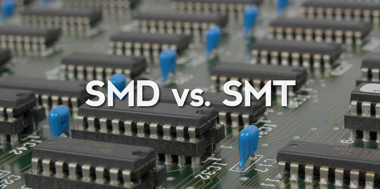 SMD vs SMT Assembly
