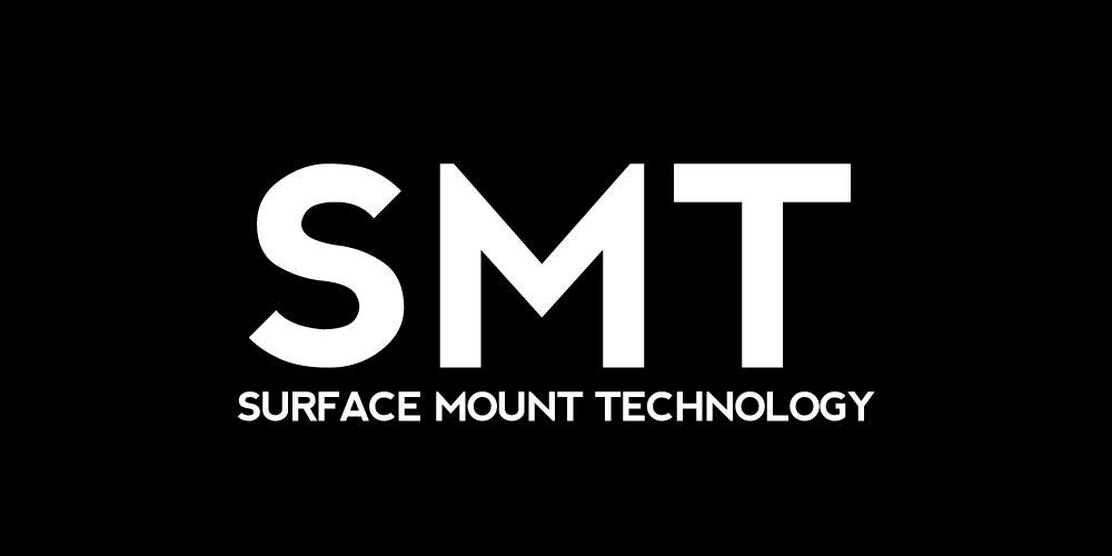 SMT - Surface Mount Technology