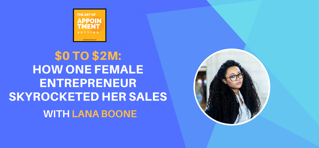 $0 to $2M: How One Female Entrepreneur Skyrocketed Her Sales