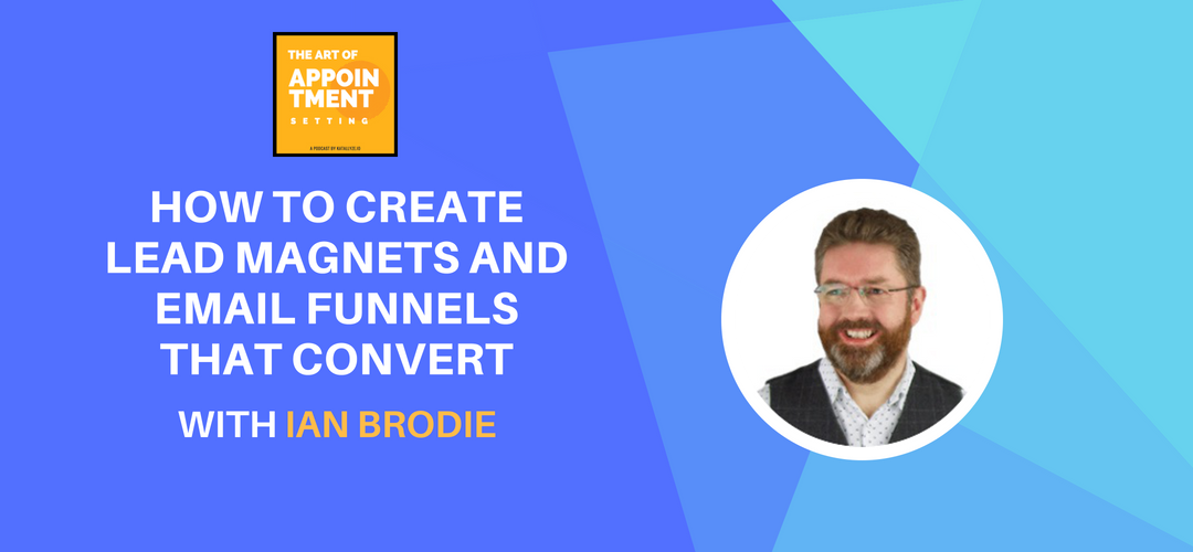 How to Create Lead Magnets and Email Funnels That Convert | Ian Brodie