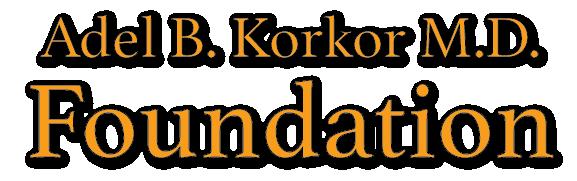 Adel B. Korkor M.D. Foundation