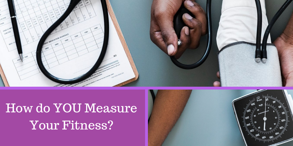 How do YOU Measure Your Fitness_