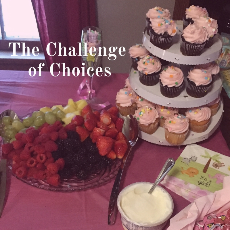 The Challenge of Choices