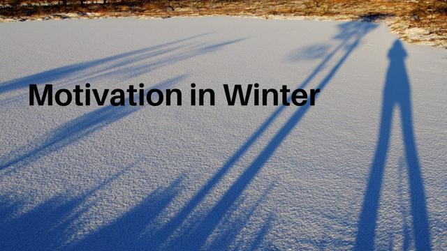 Motivation in winter