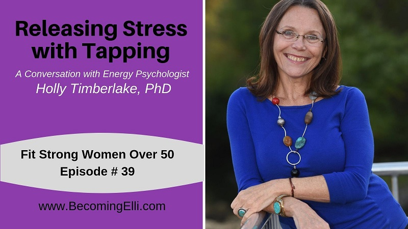 Releasing Stress with Tapping - Holly Timberlake Becoming Elli