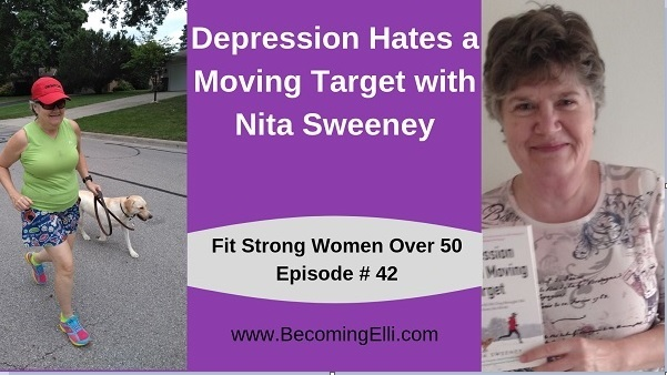 Nita Sweeney Depression Hates a Moving Target Podcast 42