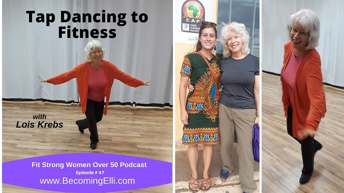Tap Dancing to Fitness with Lois Krebs Podcast