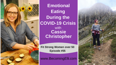 Emotional Eating During the C with Cassie Christopher B