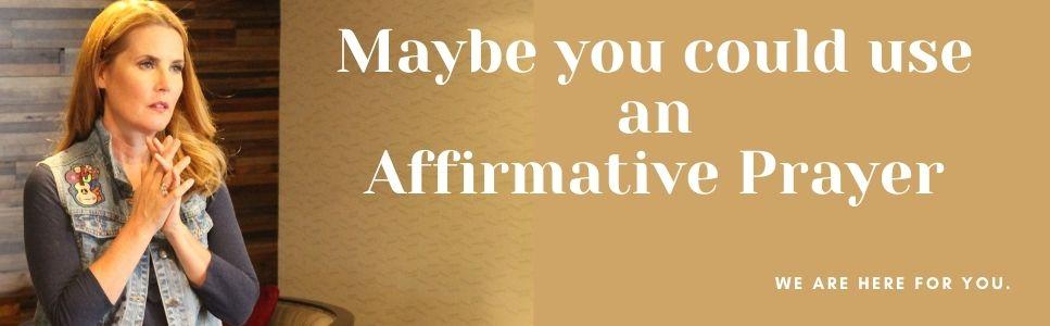 Affirmative Prayer Request