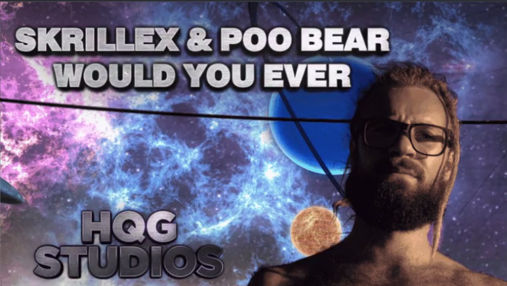 Skrillex & Poo Bear – Would You Ever (by HQG Studios)