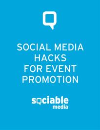 social media hacks for event promotion_sociable media