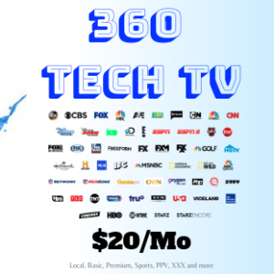 360 Tech TV IPTV give you local, basic, premium, sports, ppv, xxx