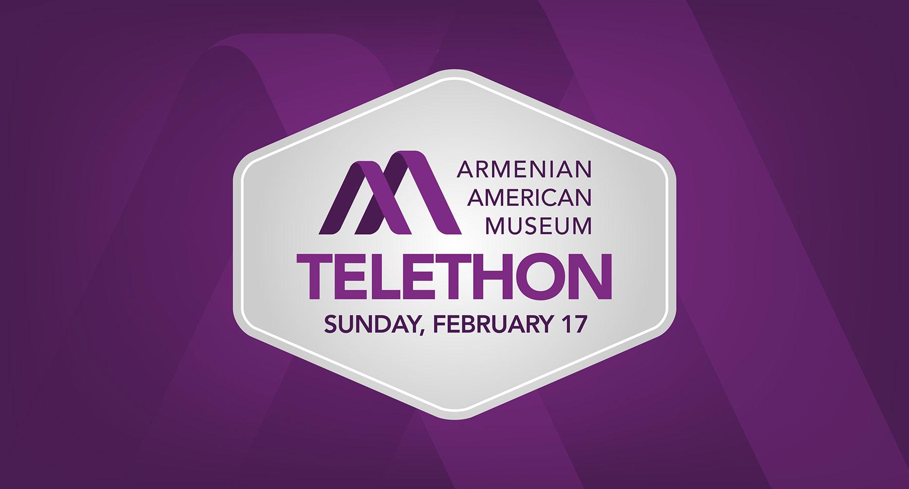 Armenian American Museum Announces Telethon on February 17