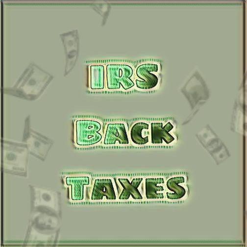 Owe Back Taxes? Get IRS Help and Back Tax Debt Relief Now