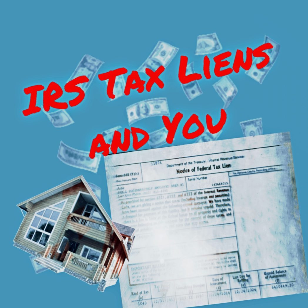 IRS Tax Lien; Federal Tax Lien