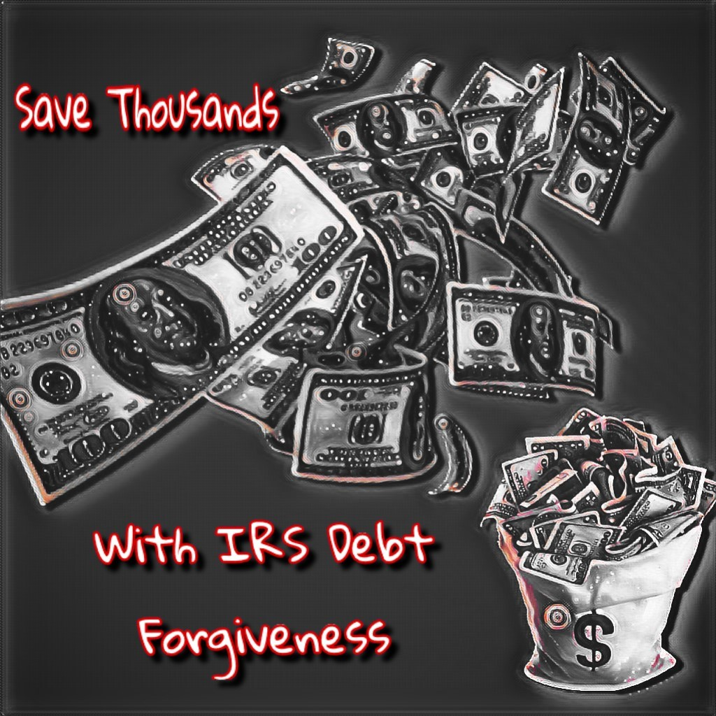 IRS Debt Forgiveness and Tax Relief Services...Is It Possible to Reduce Your Tax Debt?