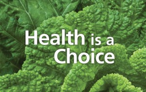 Health is a Choice