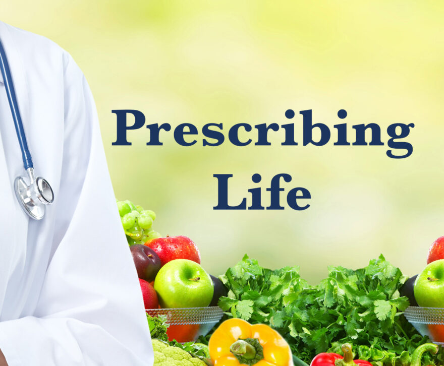 prescribing life
