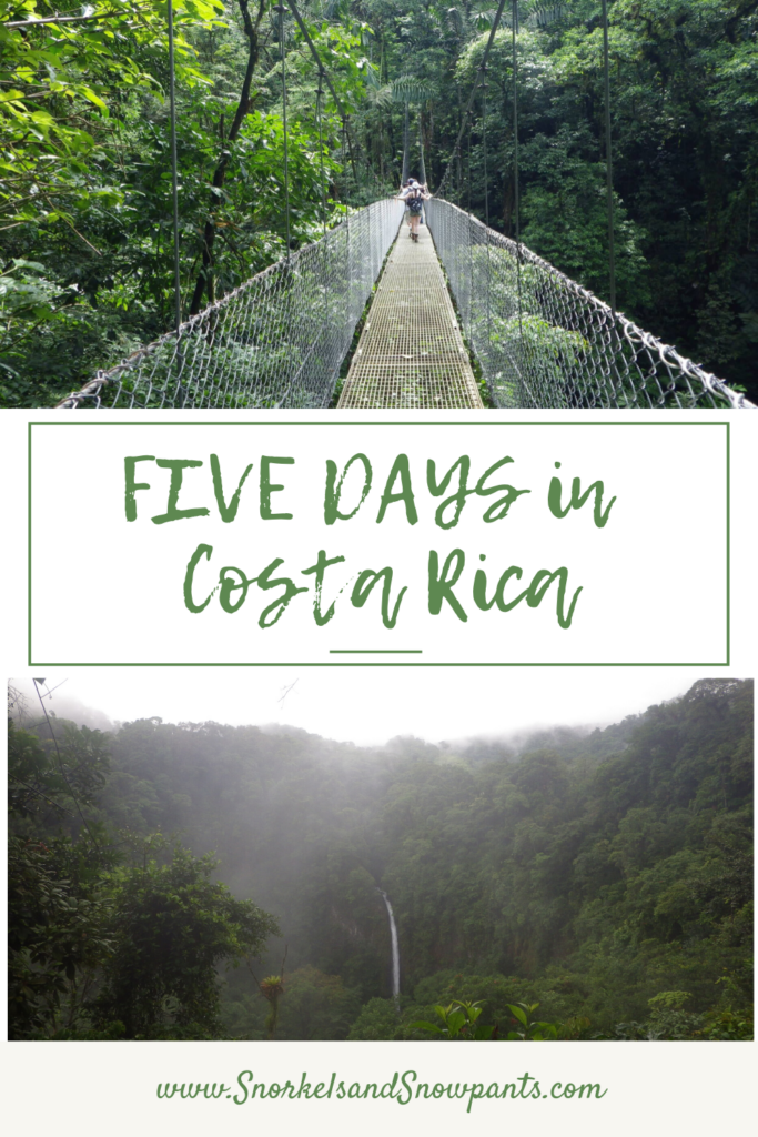 Five Days in Costa Rica!