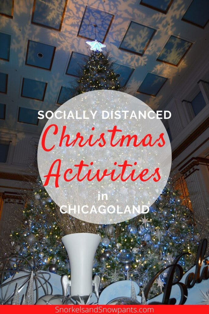 Socially Distanced Christmas Activities in Chicagoland Pinterest