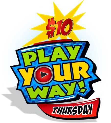 Play Your Way: Thursdays 7 p.m. - Midnight